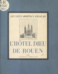 Charles Terrasse - L'Hôtel-Dieu de Rouen.