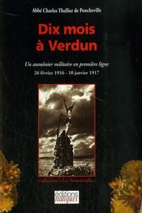 Charles Thellier de Poncheville - Dix mois à Verdun - Un aumônier militaire en première ligne.