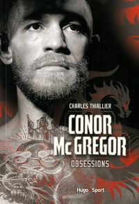 Charles Thiallier - Conor McGregor - Obsession.