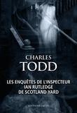 Charles Todd - Les enquêtes de l'inspecteur Ian Rutledge de Scotland Yard - Héritage mortel ; Les fantômes d'Osterley.