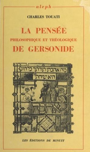 La pensée philosophique et théologique de Gersonide