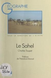 Charles Toupet et Françoise Juhel - Le Sahel.