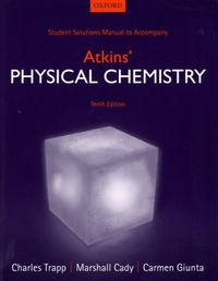 Student Solutions Manual to Accompany Atkins' Physical Chemistry - Charles Trapp  