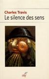 Charles Travis - Le silence des sens.