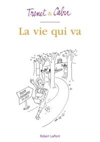 Charles Trenet et  Cabu - La vie qui va.