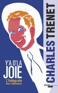 Charles Trenet - Y a d'la joie - Intégrale des chansons.