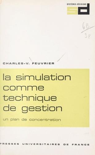 La simulation comme technique de gestion. Un plan de concentration