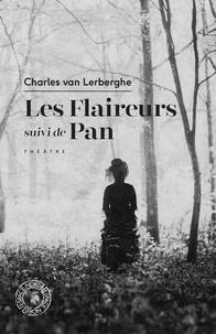 Télécharger le livre de copie électronique Les Flaireurs  - Suivi de Pan MOBI par Charles Van Lerberghe (Litterature Francaise) 9782875685131