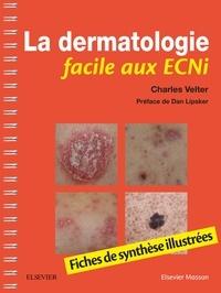 La dermatologie facile aux ECNi- Fiches de synthèse illustrés - Charles Velter | Showmesound.org