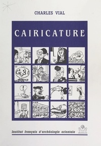 Charles Vial et  Collectif - Cairicature.