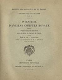 Charles-Victor Langlois - Inventaire d'anciens comptes royaux dressé par Robert Mignon sous le règne de Philippe de Valois.