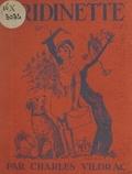 Charles Vildrac et Jean Picart Le Doux - Bridinette - 72 compositions originales de Picart Le Doux.