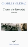 Charles Vildrac - Chants du désespéré - (1914-1920).