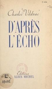 Charles Vildrac - D'après l'écho.