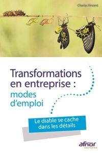 Transformations en entreprise : modes demploi - Le diable se cache dans les détails.pdf