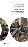 Charles Virmaître - Paris du vice et du crime.
