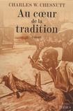 Charles W. Chesnutt - Au coeur de la tradition.