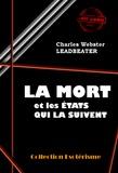 Charles Webster Leadbeater - La Mort et les états qui la suivent.