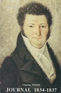 Charles Weiss - Journal 1834-1837.