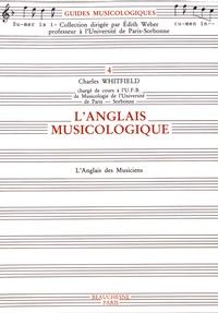 Charles Whitfield - L'anglais musicologique - L'anglais des musiciens.