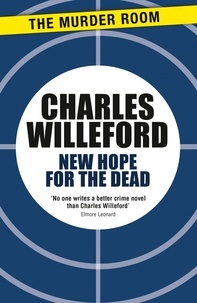 Charles Willeford - New Hope for the Dead.