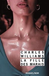 Charles Williams - La fille des marais.