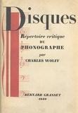 Charles Wolff et Emile Vuillermoz - Disques - Répertoire critique du phonographe.