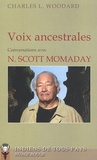 Charles Woodard - Voix ancestrales - Entretiens avec N. Scott Momaday.