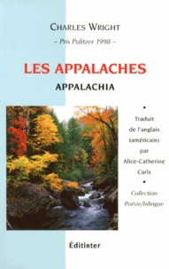 Charles Wright - Les Appalaches.