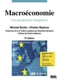 Charles Wyplosz et Michael Burda - Macroéconomie - Une perspective européenne.