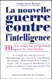 Era-circus.be La nouvelle guerre contre l'intelligence. Tome 3, Un nouveau programme pour la conscience Image