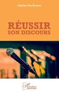 Téléchargements ebook gratuits pour kindle touch Réussir son discours par Charles Yao Kouassi (French Edition) 9782140129377