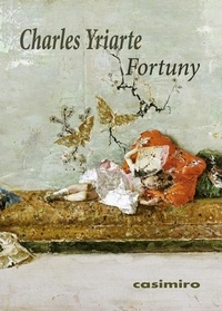 Charles Yriarte - Fortuny.