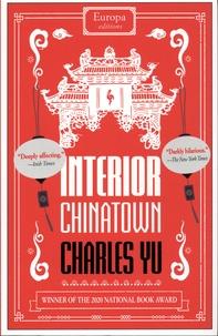 Charles Yu - Interior Chinatown.