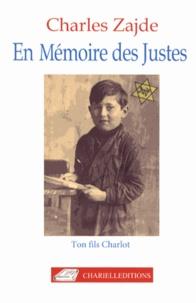 Charles Zajde - En mémoire des Justes.
