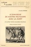 Charles Zaremba - Le dialogue de maître Polycarpe avec la mort et autres textes macabres polonais.