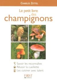 Charles Zettel - Le petit livre des Champignons.