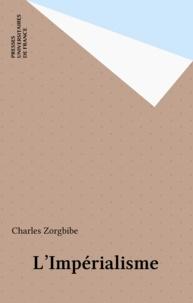 Charles Zorgbibe - L'impérialisme.