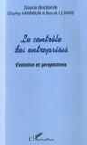 Charley Hannoun et Benoit Le Bars - Le contrôle des entreprises - Evolution et perspectives.