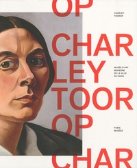 Charley Toorop et Fabrice Hergott - Charley Toorop.