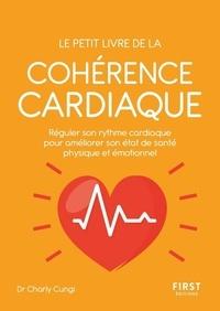 Charli Cungny - Le petit livre de la cohérence cardiaque.