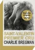 Charlie Bregman - Saint-Valentin premier cru.