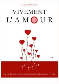 Charlie Bregman - Vivement l'amour.