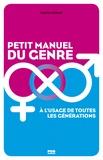 Charlie Galibert - Petit manuel du genre à l'usage de toutes les générations.