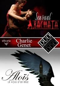 Charlie Genet - DUO émotions Charlie Genet - Sensual bachata & Aloïs, la voix d'un ange.