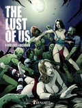 Charlie Hardlard et Robert Dickman - The lust of us.