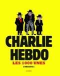 Charlie Hebdo - Charlie hebdo - Les 1000 unes 1992-2011.