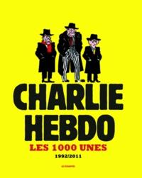 Ucareoutplacement.be Charlie hebdo - Les 1000 unes 1992-2011 Image