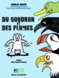 Charlie Hebdo - Du goudron et des plumes - Charlie Hebdo fête les 100 ans de la Ligue pour la protection des oiseaux.