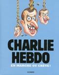 Charlie Hebdo - En marche ou crève !.